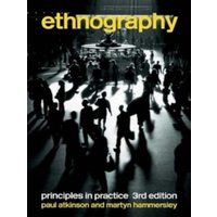 Ethnography : Principles in Practice