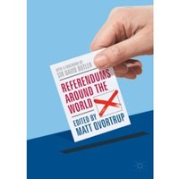 Referendums Around the World : With a Foreword by Sir David Butler