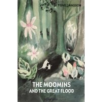 The Moomins and the Great Flood by Tove Jansson (Hardback, 2012)
