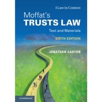 Moffat's Trusts Law 6th Edition : Text and Materials