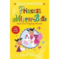 Princess Mirror-Belle and the Flying Horse : Princess Mirror-Belle Bind Up 3