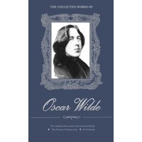 The Collected Works of Oscar Wilde by Oscar Wilde (Hardback, 2007)