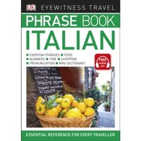 Eyewitness Travel Phrase Book Italian: Essential Reference for Every Traveller by DK (Paperback, 2017)
