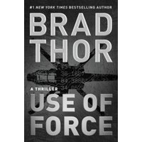 Use of Force : A Thriller : 17