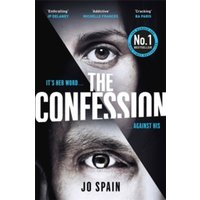 The Confession : The addictive number one bestseller