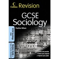 GCSE Sociology for AQA : Revision Guide and Exam Practice Workbook