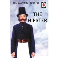The Ladybird Book of the Hipster