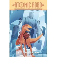 Atomic Robo Hell & Lightning Collection
