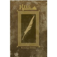 Kill Shakespeare Volume 1 Backstage Edition Oversized Hardcover
