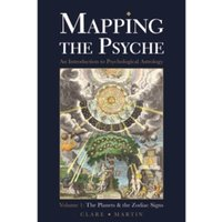 Mapping the Psyche: Volume 1: The Planets and the Zodiac Signs by Clare Martin (Paperback, 2016)