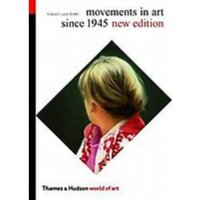 Movements in Art Since 1945 by Edward Lucie-Smith (Paperback, 2001)