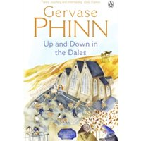 Up and Down in the Dales by Gervase Phinn (Paperback, 2005)