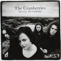 The Cranberries - Dreams The Collection Greatest Hits CD