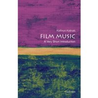Film Music: A Very Short Introduction by Kathryn Kalinak (Paperback, 2010)