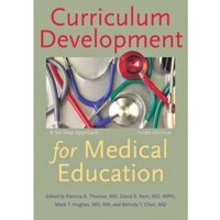 Curriculum Development for Medical Education : A Six-Step Approach