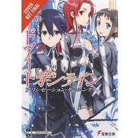 Sword Art Online Novel: Volume 11: Alicization Running