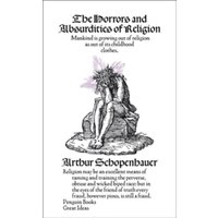 The Horrors and Absurdities of Religion by Arthur Schopenhauer (Paperback, 2009)