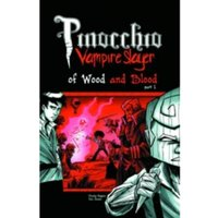 Pinocchio, Vampire Slayer Volume 3