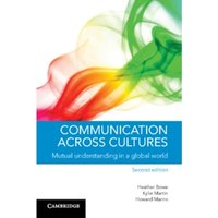 Communication across Cultures : Mutual Understanding in a Global World