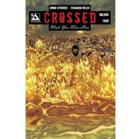 Crossed: Wish You Were Here Volume 4