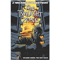 The Twilight Zone Volume 3 The Way Back Paperback