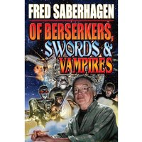 Of Berserkers, Swords & Vampires Hardcover