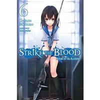 Strike The Blood  Volume 6: Return Of Alchemist