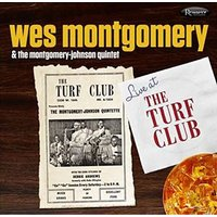 Wes Montgomery & The Montgomery-Johnson Quintet - Live At The Turf Club Vinyl