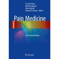 Pain Medicine : An Essential Review