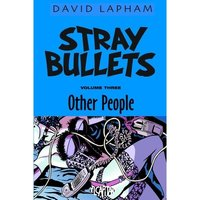 Stray Bullets Volume 3 Other People