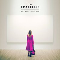 The Fratellis - Eyes Wide, Tongue Tied Vinyl