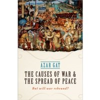 The Causes of War and the Spread of Peace : But Will War Rebound?