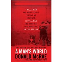 A Man's World : The Double Life of Emile Griffith Hardcover