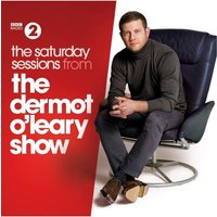 BBC Radio 2 The Saturday Sessions From The Dermot O'Leary Show 2014 3CD