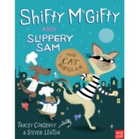 Shifty McGifty and Slippery Sam: The Cat Burglar by Tracey Corderoy (Paperback, 2015)