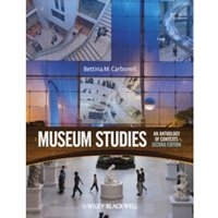 Museum Studies: An Anthology of Contexts by John Wiley and Sons Ltd (Paperback, 2012)