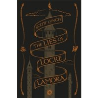 The Lies of Locke Lamora : Collector's Tenth Anniversary Limited Edition
