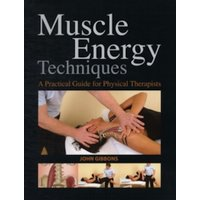 Muscle Energy Techniques : A Practical Handbook for Physical Therapists