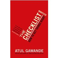 The Checklist Manifesto: How To Get Things Right by Atul Gawande (Paperback, 2011)