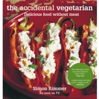 The Accidental Vegetarian : Delicious food without meat
