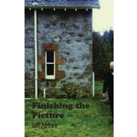 Finishing the Picture : Collected Poems