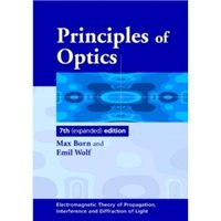 Principles of Optics: Electromagnetic Theory of Propagation, Interference and Diffraction of Light by Max Born, Emil Wolf...