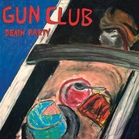 The Gun Club - Death Party (Transparent Blue Vinyl) Vinyl