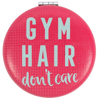 Gym Hair Don't Care Compact Mirror