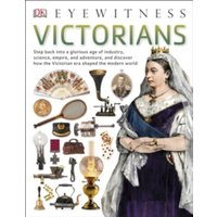 Victorians by DK (Paperback, 2015)