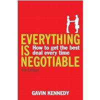 Everything is Negotiable : 4th Edition