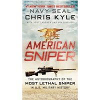 American Sniper : The Autobiography of the Most Lethal Sniper in U.S. Military History Mass Market Paperback