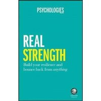 Real Strength : Build your resilience and bounce back from anything