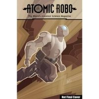 Atomic Robo Everything Explodes Collection