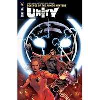 Unity Volume 7: Revenge Of The Armor Hunters